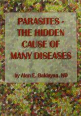 "Book ""Parasites – The Hidden Cause of Many Diseases"" by Alan Baklayan"